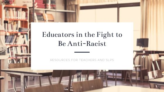 Educators in the Fight to be Anti-Racist