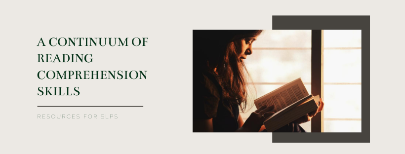 A Continuum of Reading Comprehension Skills