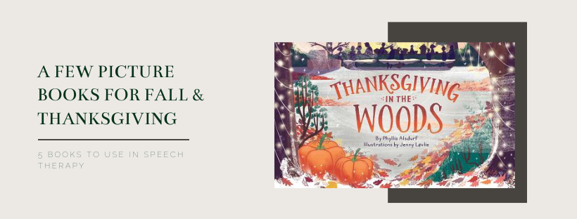 A Few Picture Books for Fall & Thanksgiving
