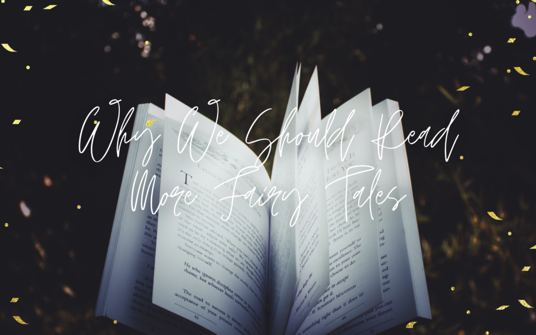 Why we should read more fairy tales