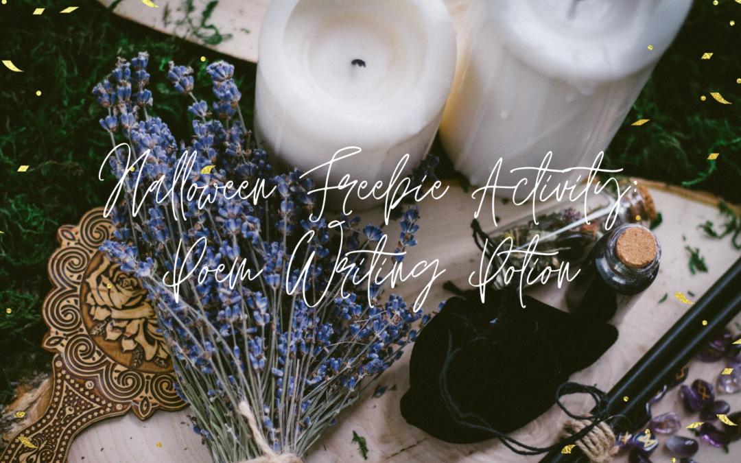 Halloween Freebie: Poem Writing Potion